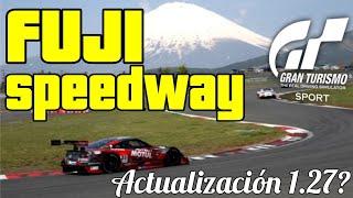 Gran Turismo Sport - Actualización 1.27 ¡ Nuevo circuito en GT Sport !  FUJI SPEEDWAY