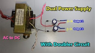 DC    Dual Power Supply With Voltage Doubler Circuit (AC To DC Converter)using Diode & Capacitor