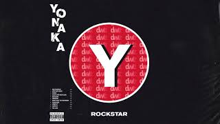 YONAKA   Rockstar [Official Audio]