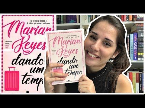 REFLEXÕES SOBRE O AMOR EM DANDO UM TEMPO - MARIAN KEYES    Jéssica Lopes