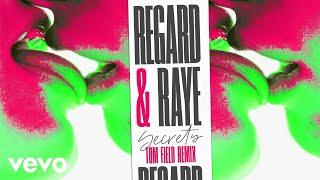 Regard, RAYE - Secrets (Tom Field Remix) [Audio]