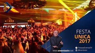 Festas e Eventos TV: Festa Unica 2017