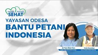 Adanya Yayasan Odesa Indonesia Membantu Petani di Indonesia