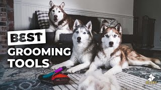 MUST HAVE Grooming Tools For Huskies