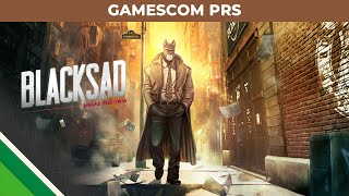 Blacksad: Under the Skin | Gamescom PRS | Microids, Pendulo Studios & YS Interactive