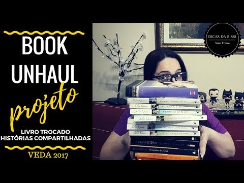 VEDA #14   Book Unhaul Agosto  Livro Parado Na Minha Estante Não Faz Morada | Dicas da Sissi