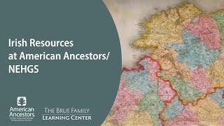 Irish Resources at NEHGS