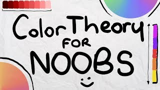 Color Theory For Noobs | Beginner Guide