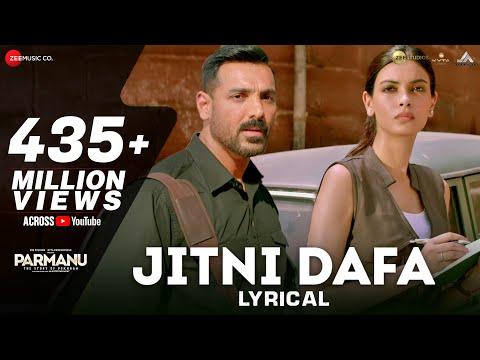 Download Jitni Dafa - Lyrical | PARMANU | John Abraham , Diana | Yasser Desai & Jeet Gannguli | RashmiVirag HD Mp4 3GP Video and MP3