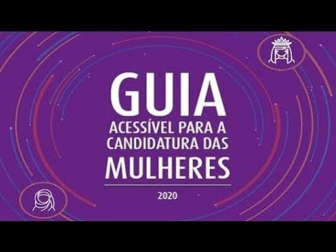 Guia acessível para a candidatura das mulheres - Secretaria da Mulher - Região Sul - 26/06/20**