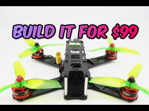 how-to-build-a-pro-fpv-racing-drone-for-only-$99-full-build-guide--giveaway