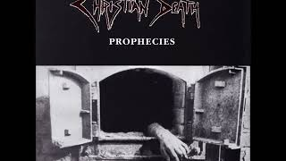 Christian Death- Prophecies (full album-1996)