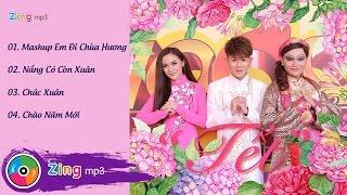 Tết 2016 - Fame Chí Thành (Album)