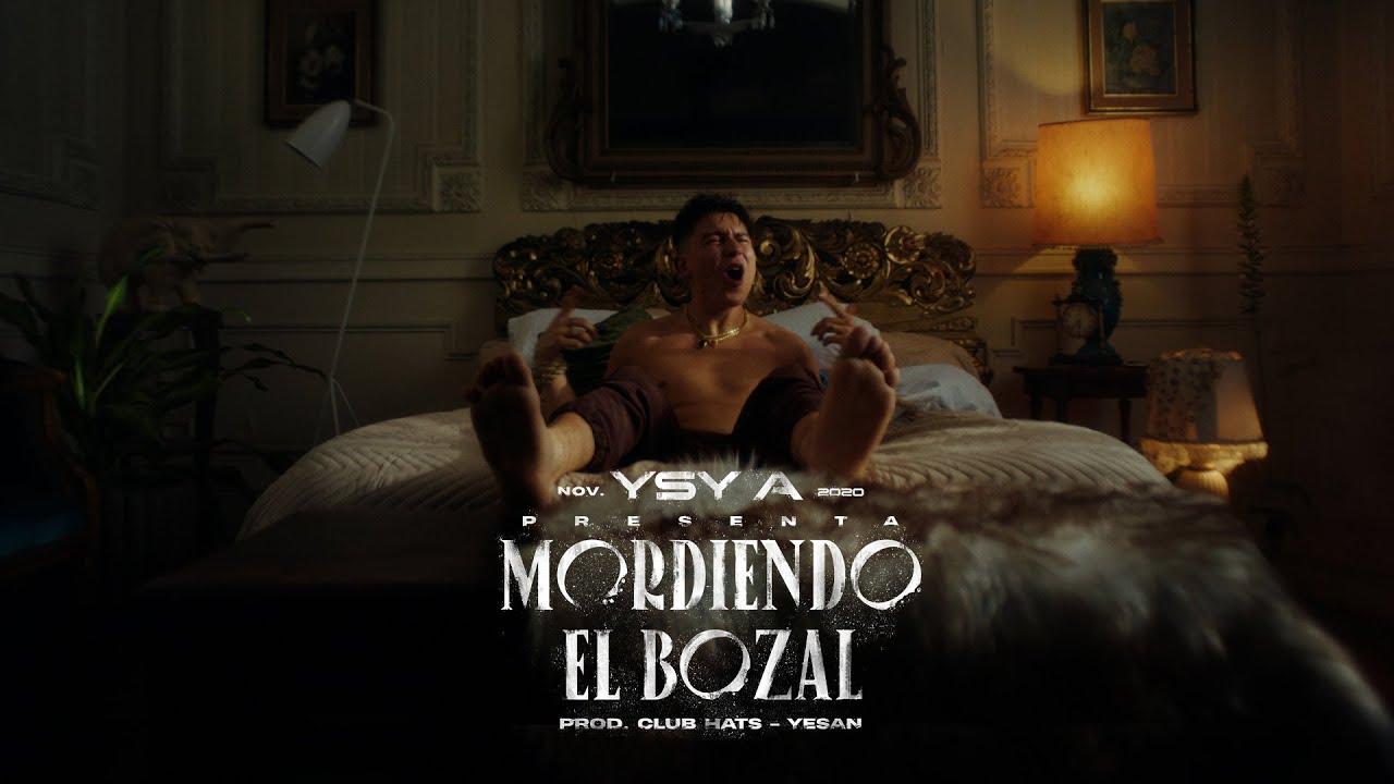 YSY A - Mordiendo el Bozal (prod. Club Hats & Yesan)