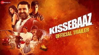 Kissebaaz Official Trailer