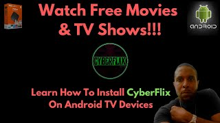 Install CyberFlix (Android Devices)