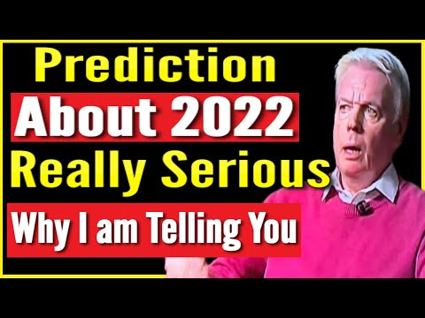 "David Icke: ""This is How 2022 Looks Like! - Prepare Yourself it's Happening You Don't Know"" - Great Video"
