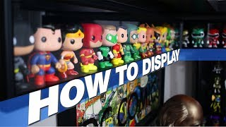 HOW TO DISPLAY YOUR COLLECTION | Funko POPs, Figures, Statues