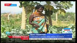 Business Today 21st November 2016 - [Part 1] - Next Frontier - Farming in the dry lands of Turkana