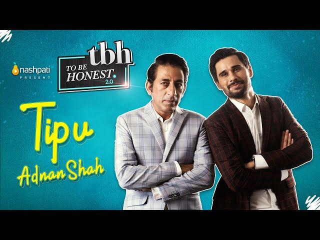 To Be Honest 2.0   Adnan Shah Tipu   Tabish Hashmi   Full Episode   Nashpati Prime