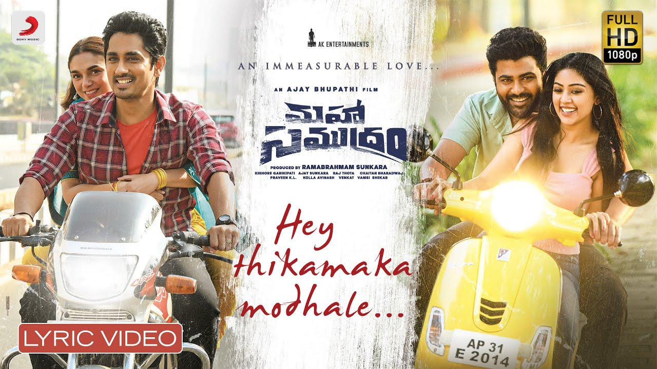 Hey Thikamaka Modale Lyrical From Maha Samudram Is  Out Now