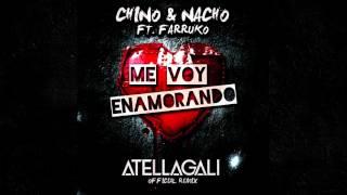Me Voy Enamorando Chino y Nacho AtellaGali Official Remix