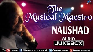 Naushad - The Musical Maestro | Kumar Sanu, Lata Mangeshkar | JUKEBOX | 90