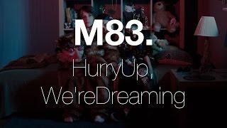 M83 - Echoes Of Mine (audio)