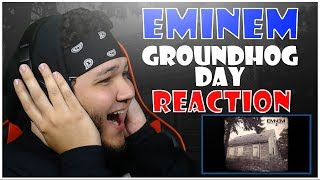 🔥🔥 REACTION!! 🔥🔥 Eminem - Groundhog Day