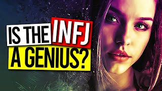 Is The INFJ A GENIUS?