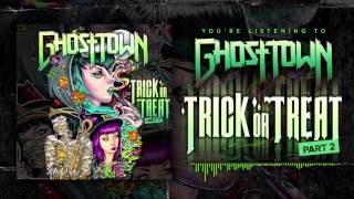 Ghost Town: Trick Or Treat Part 2 (Audio)