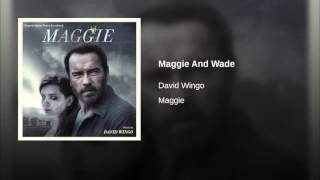 Maggie And Wade- David Wingo (Maggie Motion Picture)