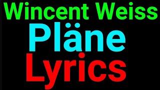 Wincent Weiss | Pläne | Lyrics