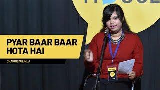 Pyaar Bar Bar Hota Hai | Chakori Shukla | The Social House Poetry | Whatashort