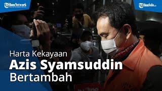 Harta Kekayaan Wakil Ketua DPR Azis Syamsuddin Bertambah Rp3,7 M Selama Pandemi, Kini Jadi Tersangka