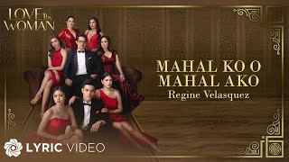 Mahal Ko O Mahal Ako - Regine Velasquez (Lyrics)   From &quotLove Thy