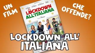LOCKDOWN all' ITALIANA è offensivo