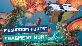 Fragment Hunting in the Mushroom Forest - Subnautica - PART 44