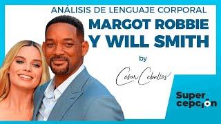 Margot Robbie und Will Smith | Analyse der Körpersprache | Neurolanguage