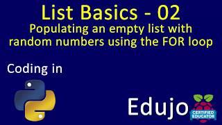 Lists - 02: Creating empty list, populating with random numbers