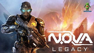 N.O.V.A LEGACY REMASTERED Android Trailer & GAMEPLAY IMAGES