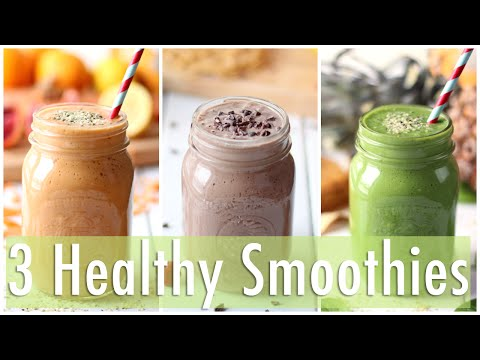 Video 3 Healthy Smoothie Recipes | Healthy Breakfast Ideas