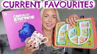 CURRENT FAVOURITES  |  MUMMY & KIDS FAVOURITES / FAVORITES |  AUGUST 2017 AD