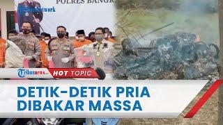 Video Detik-detik Pria di Bangkalan Dibakar Massa Gara-gara Dituduh Mencuri, Warga Hanya Melihat