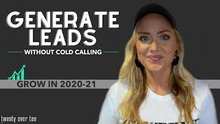 7 Ways to Generate Leads for Your Financial Advisory Business Without Cold Calling | GROW IN 2021