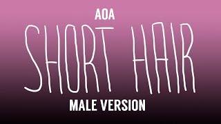 [MALE VERSION] AOA - Short Hair