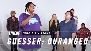 People Guess Who's a Virgin from a Group of Strangers (Duranged) | Lineup | Cut - Video Youtube