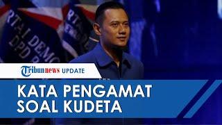 Upaya Kudeta dalam Partai Demokrat, Pengamat Sebut AHY Bukan SBY, Beberapa Kader Khawatir