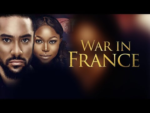 Download War In France - Latest 2017 Nigerian Nollywood Drama Movie English Full HD HD Mp4 3GP Video and MP3