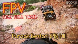DOWN HILL FPV TKCK Puncak Bestari (PB) Hill Trail | 05092021